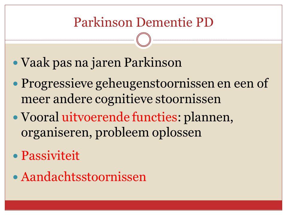 Parkinson Dementie PD Vaak pas na jaren Parkinson