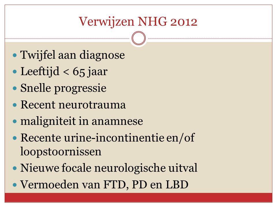 Verwijzen NHG 2012 Twijfel aan diagnose Leeftijd < 65 jaar
