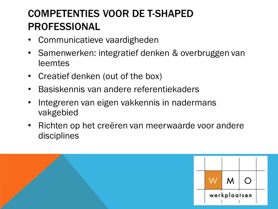 Competenties voor de t-shaped professional
