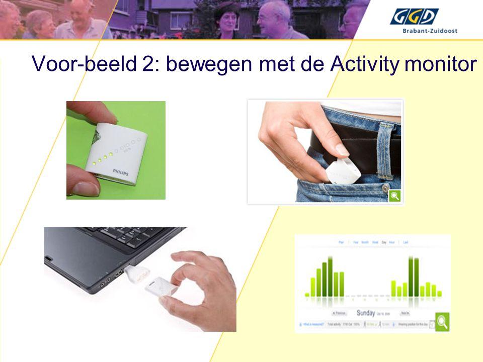Voor-beeld 2: bewegen met de Activity monitor