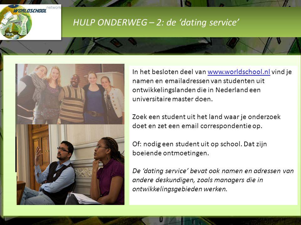 HULP ONDERWEG – 2: de 'dating service'