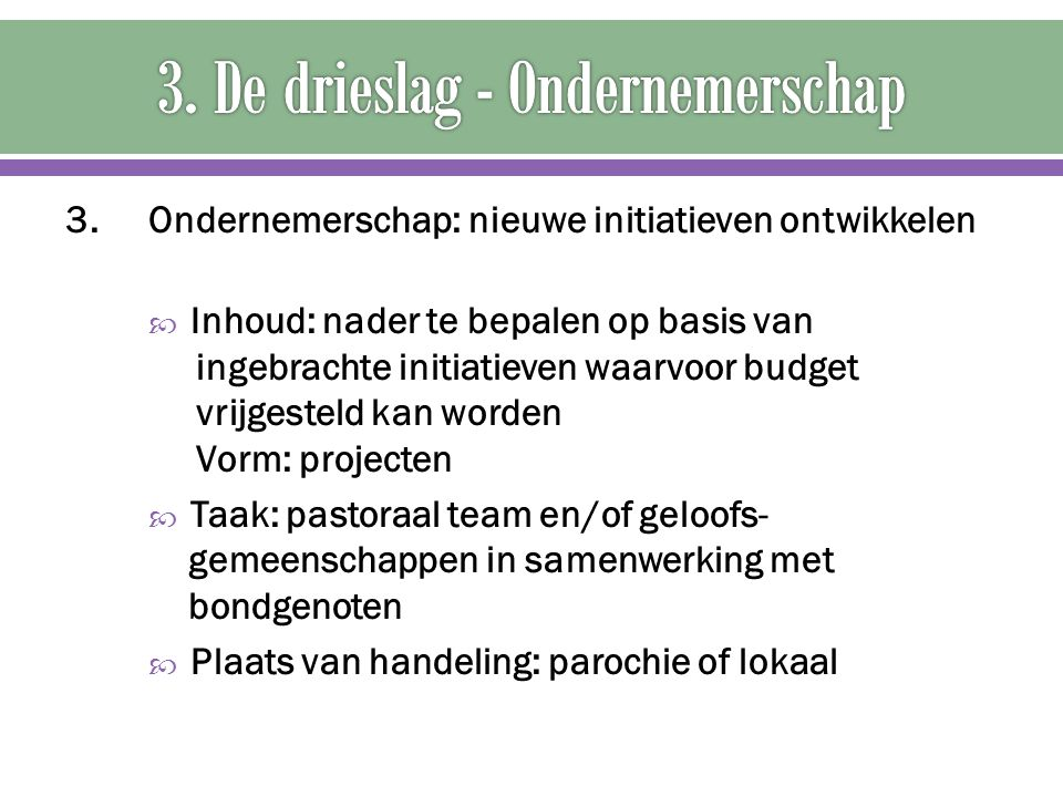 3. De drieslag - Ondernemerschap