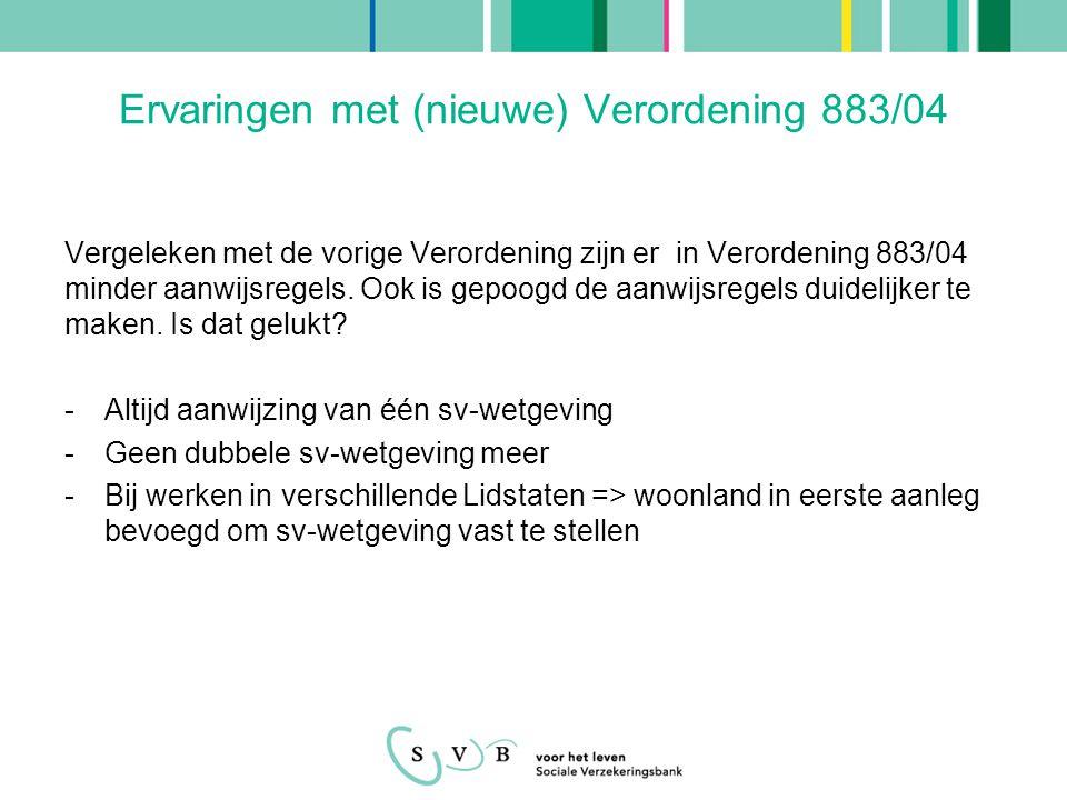 Ervaringen met (nieuwe) Verordening 883/04