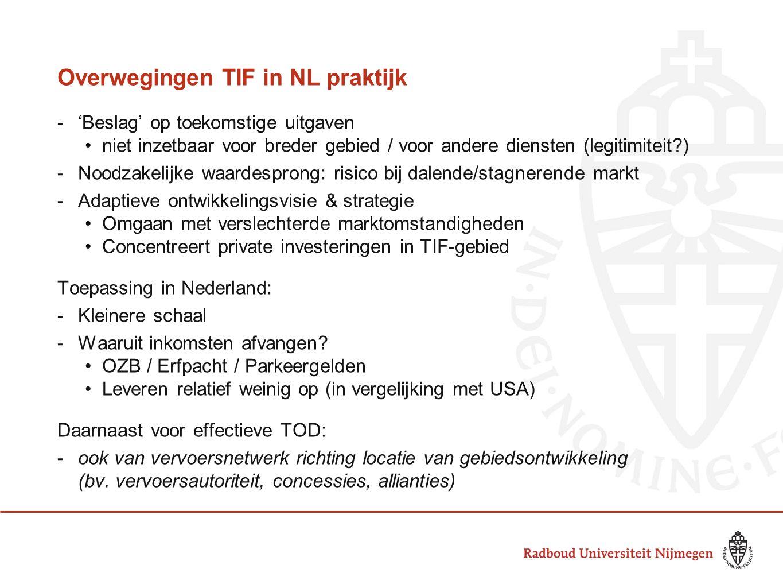 Overwegingen TIF in NL praktijk
