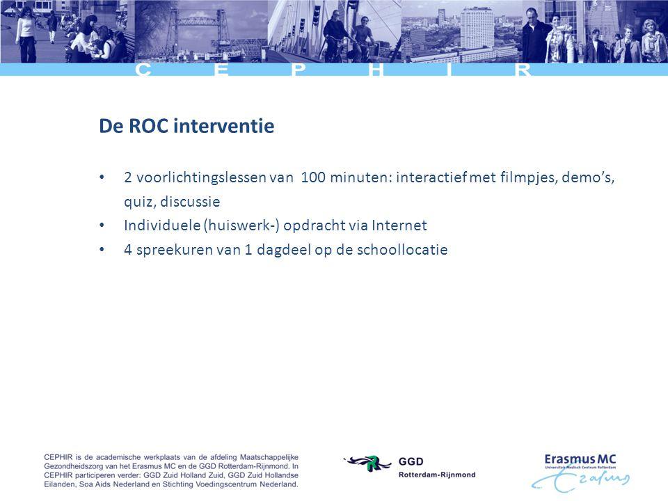 De ROC interventie 2 voorlichtingslessen van 100 minuten: interactief met filmpjes, demo's, quiz, discussie.