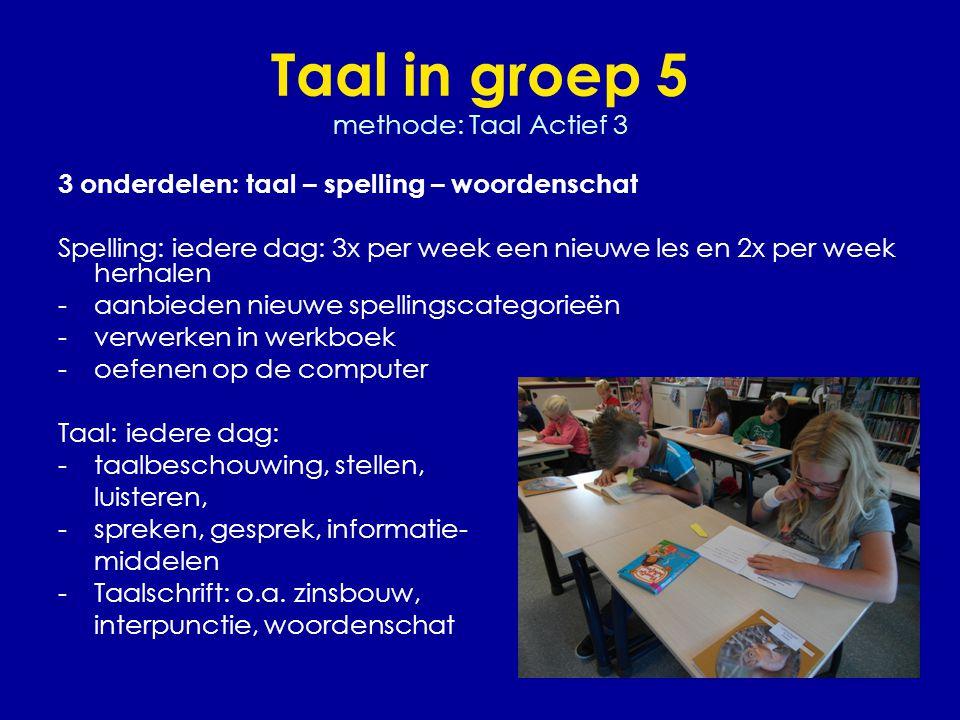 Taal in groep 5 methode: Taal Actief 3