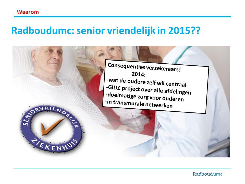 Radboudumc: senior vriendelijk in 2015