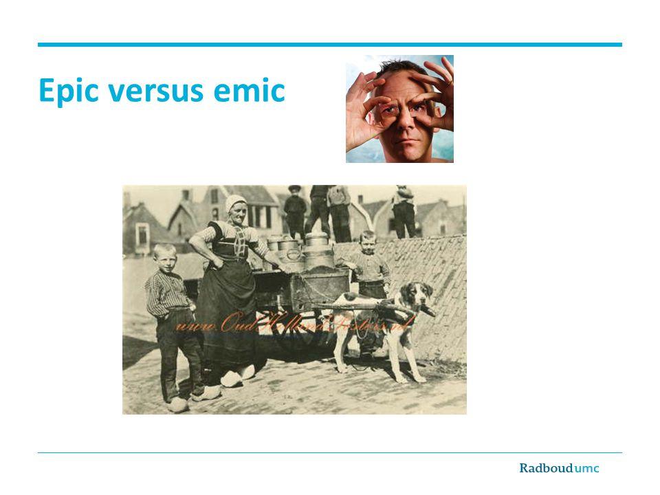 Epic versus emic