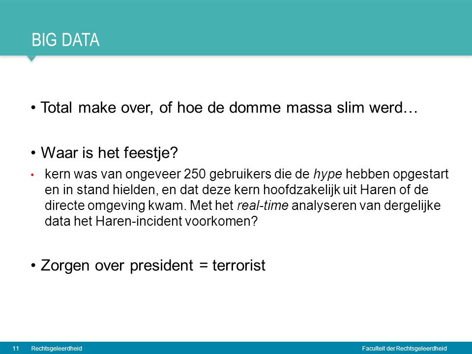 Big data Total make over, of hoe de domme massa slim werd…