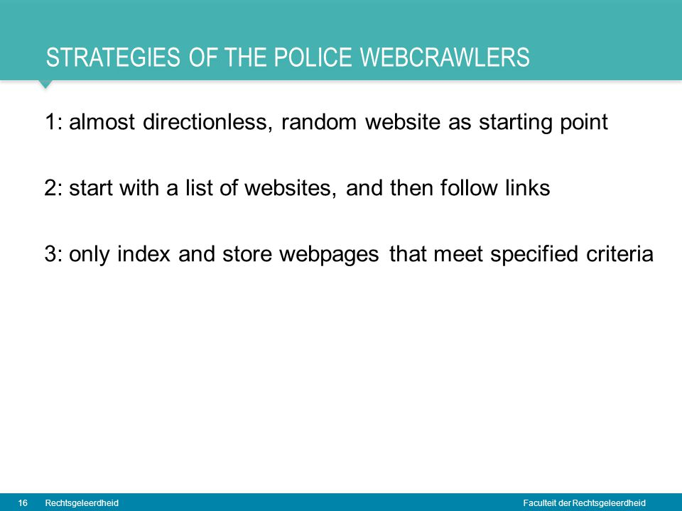 Strategies of the police webcrawlers