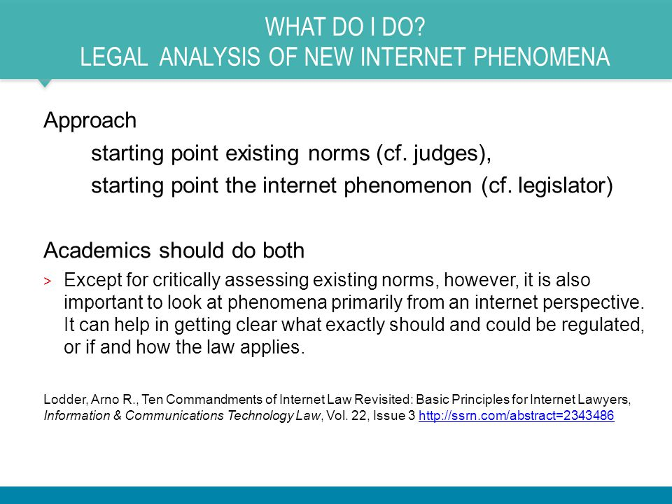 What do I do Legal analysis of new internet phenomena