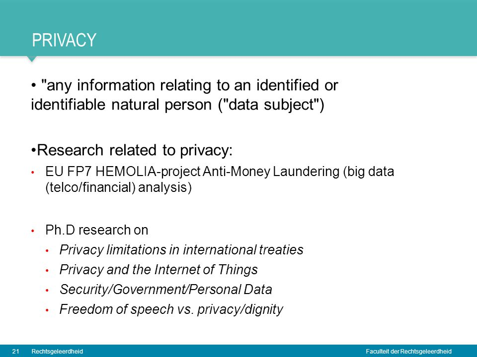 privacy any information relating to an identified or identifiable natural person ( data subject )