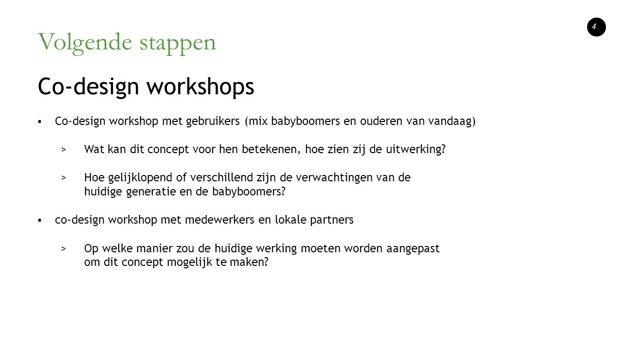 Volgende stappen Co-design workshops