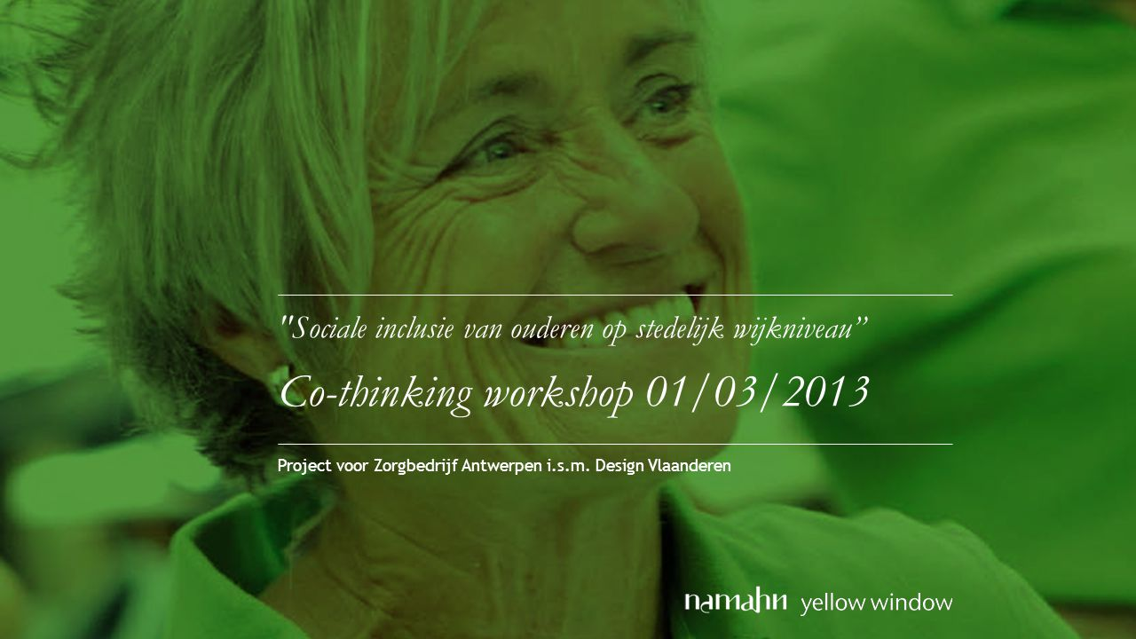 Project voor Zorgbedrijf Antwerpen i.s.m. Design Vlaanderen