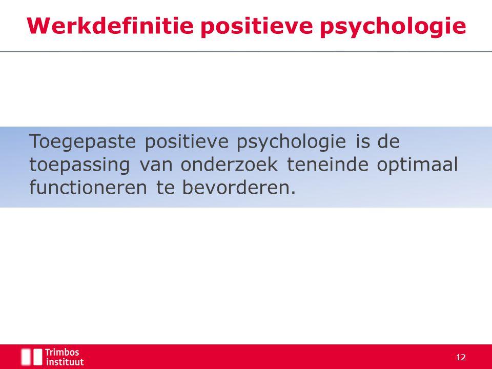 Werkdefinitie positieve psychologie