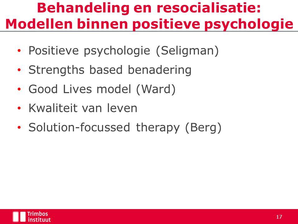 Behandeling en resocialisatie: Modellen binnen positieve psychologie