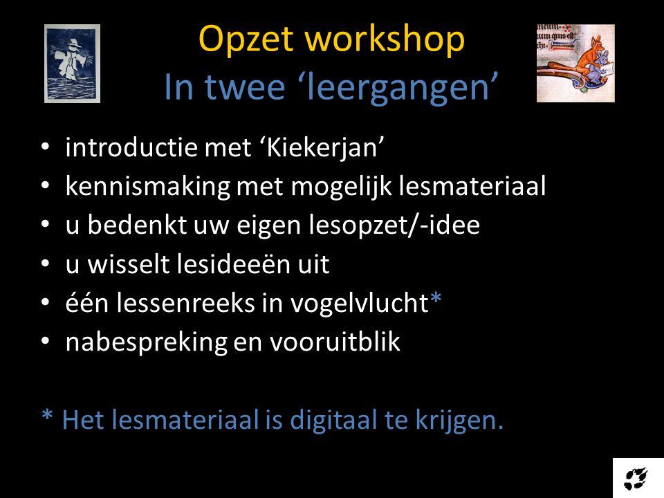 Opzet workshop In twee 'leergangen'