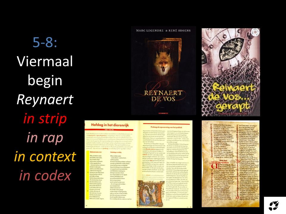 5-8: Viermaal begin Reynaert in strip in rap in context in codex