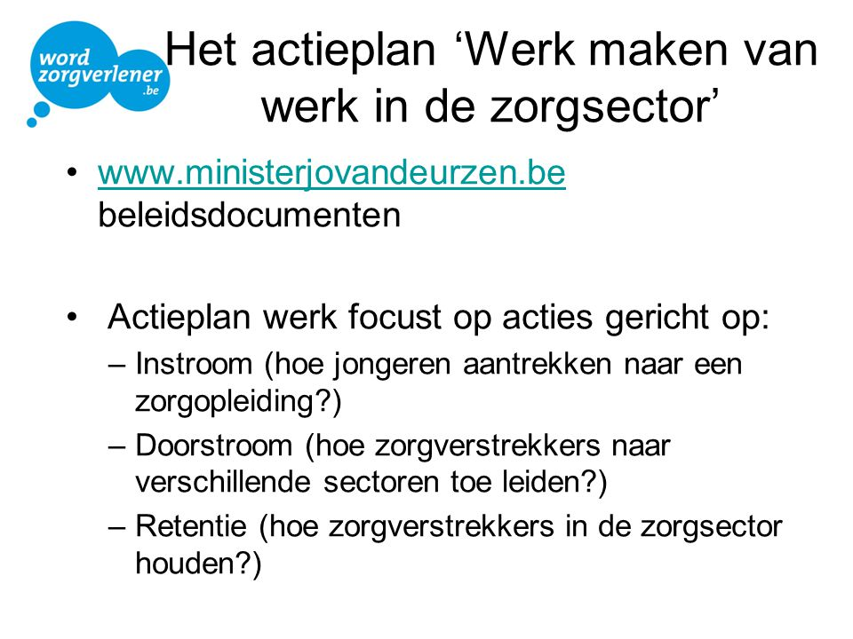 Het actieplan 'Werk maken van werk in de zorgsector'