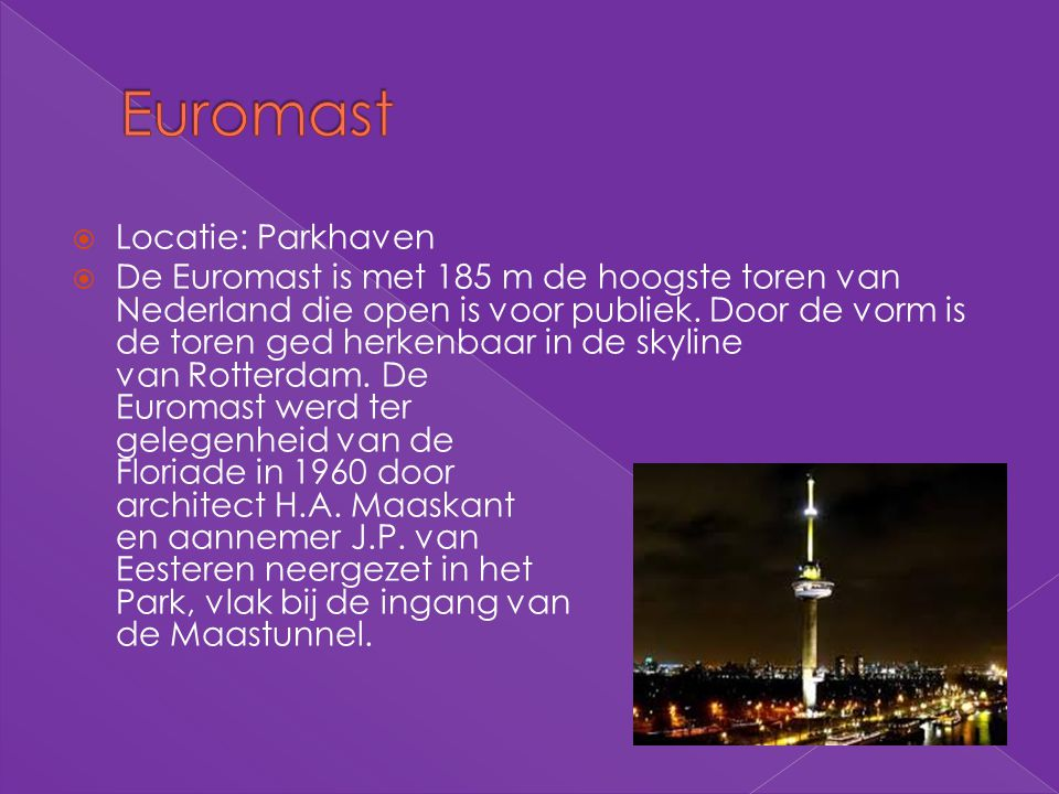 Euromast Locatie: Parkhaven
