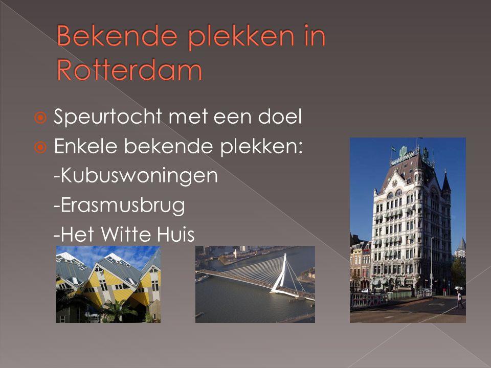 Bekende plekken in Rotterdam