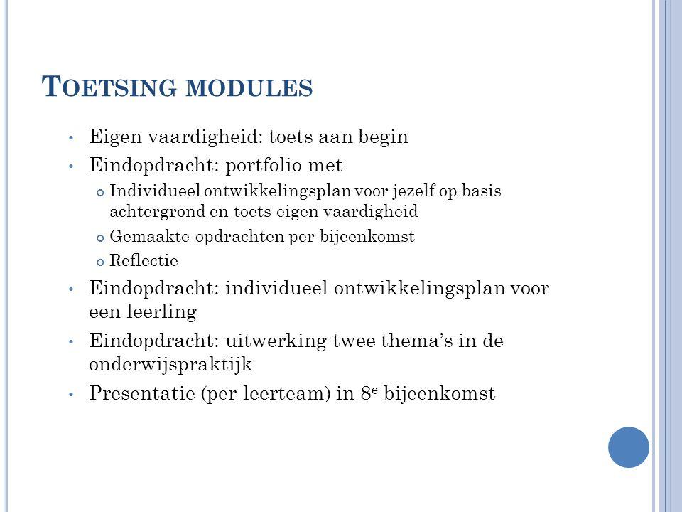 Toetsing modules Eigen vaardigheid: toets aan begin