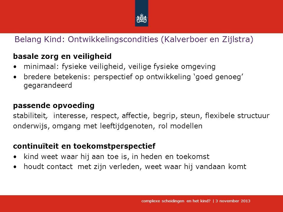 Belang Kind: Ontwikkelingscondities (Kalverboer en Zijlstra)