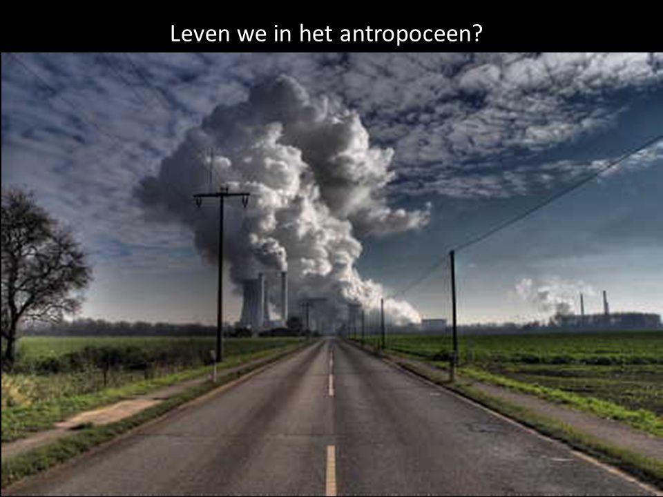 Leven we in het antropoceen