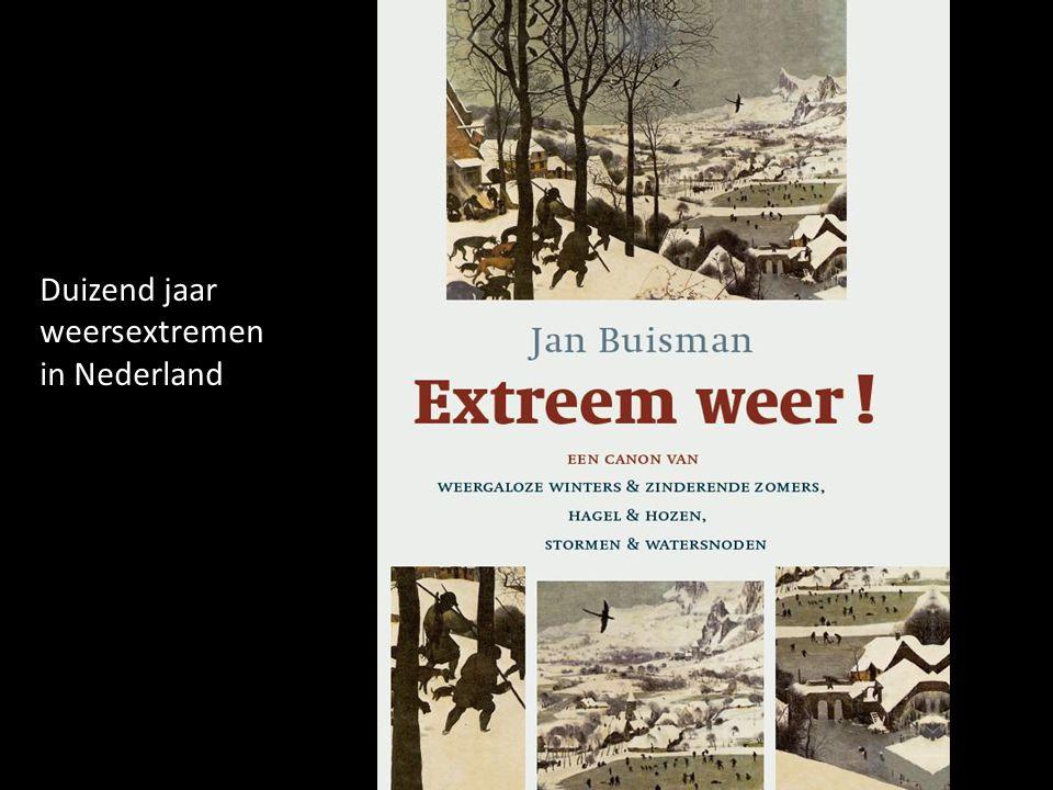 Duizend jaar weersextremen in Nederland