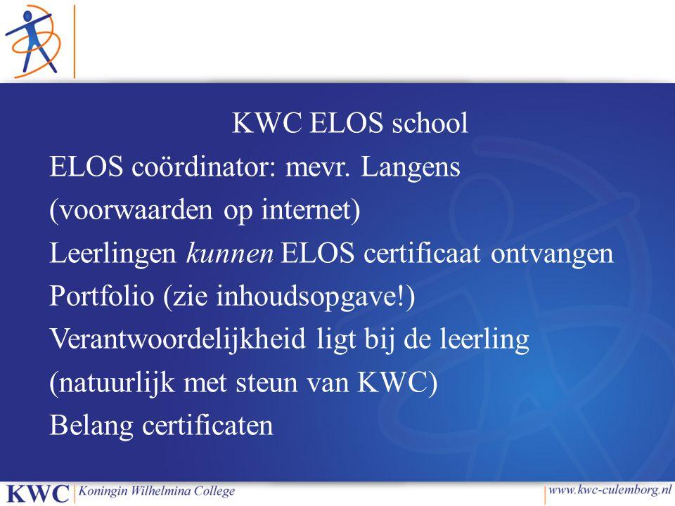 KWC ELOS school ELOS coördinator: mevr
