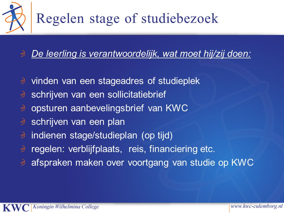 Regelen stage of studiebezoek