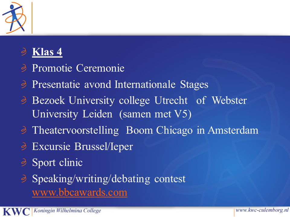 Klas 4 Promotie Ceremonie. Presentatie avond Internationale Stages.