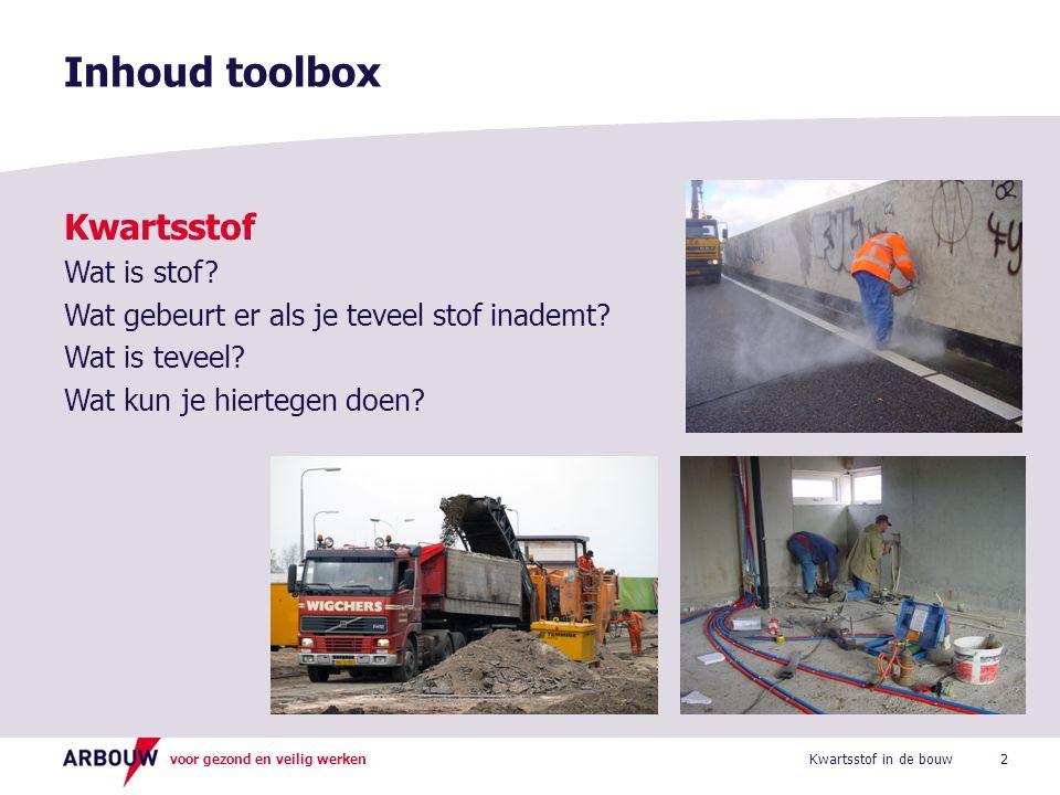Inhoud toolbox Kwartsstof Wat is stof
