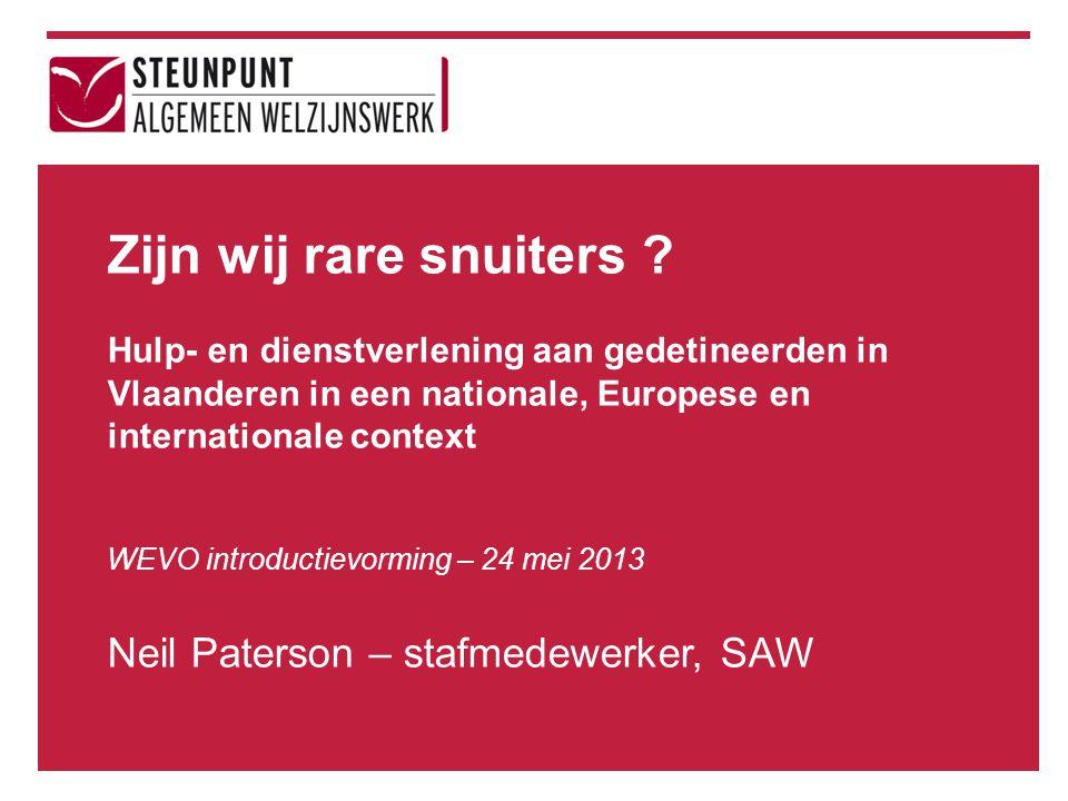 Zijn wij rare snuiters Neil Paterson – stafmedewerker, SAW
