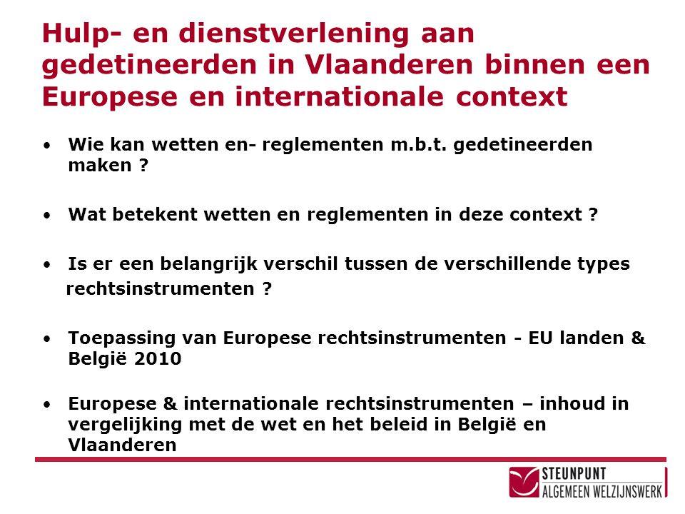 Hulp- en dienstverlening aan gedetineerden in Vlaanderen binnen een Europese en internationale context