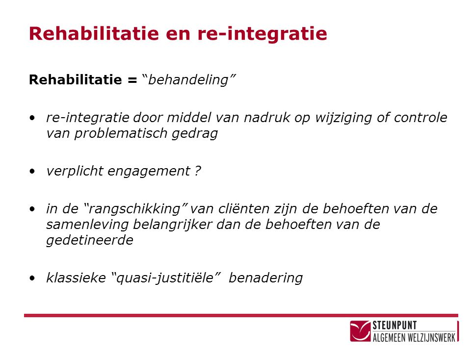 Rehabilitatie en re-integratie
