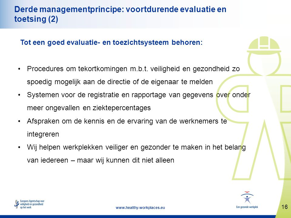 Derde managementprincipe: voortdurende evaluatie en toetsing (2)