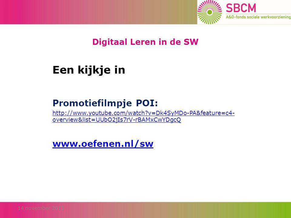 Een kijkje in Promotiefilmpje POI: www.oefenen.nl/sw