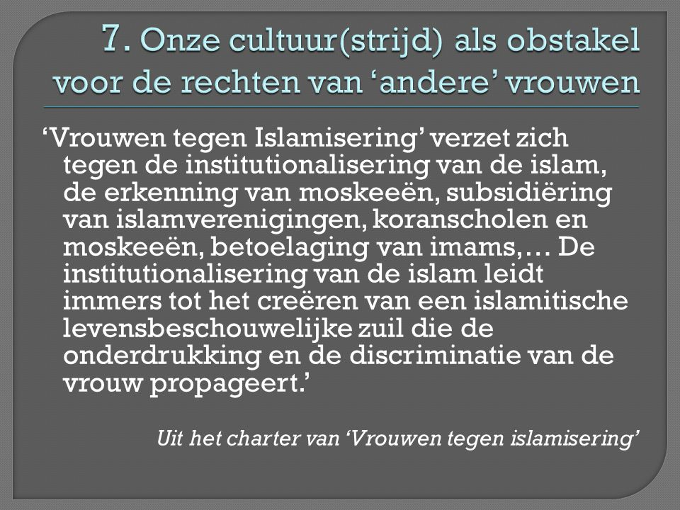 7. Onze cultuur(strijd) als obstakel voor de rechten van 'andere' vrouwen