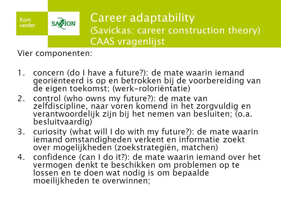 Career adaptability (Savickas: career construction theory) CAAS vragenlijst