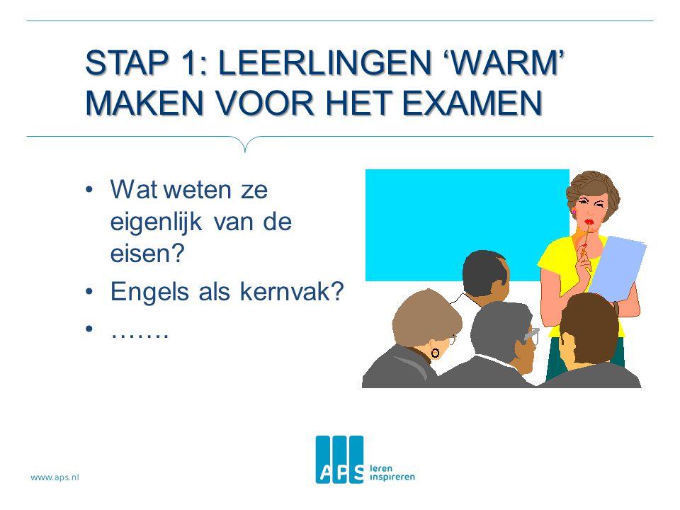 STAP 1: Leerlingen 'warm' maken voor het examen