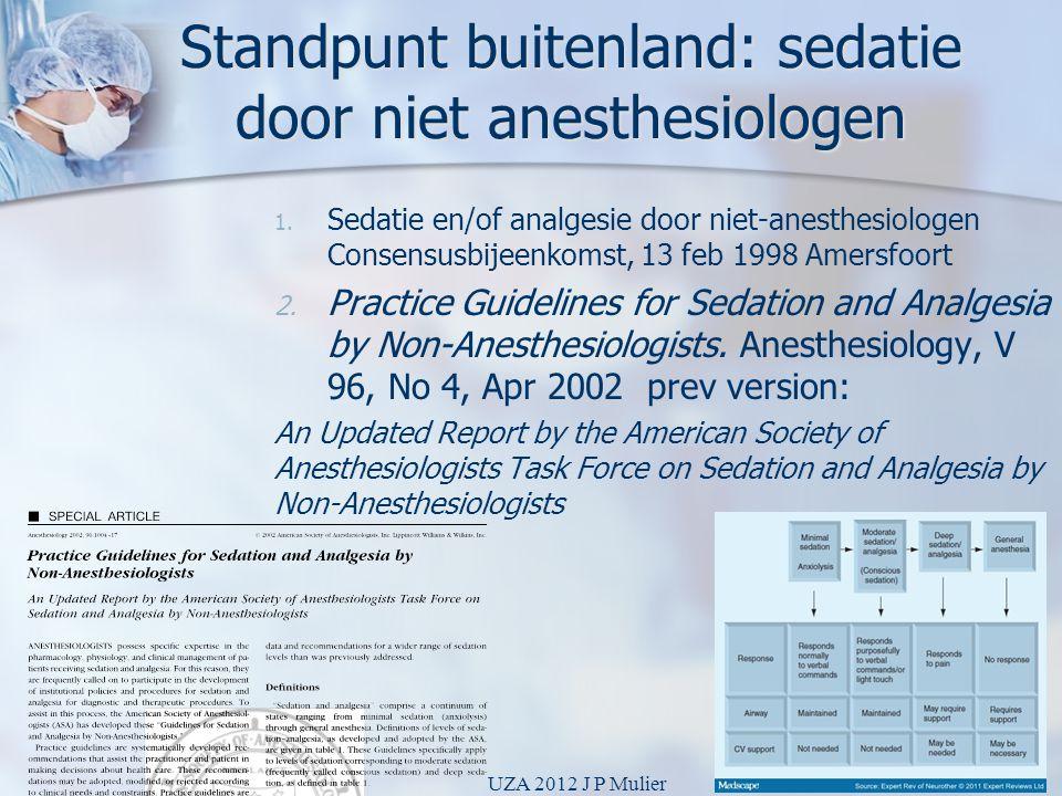 Standpunt buitenland: sedatie door niet anesthesiologen
