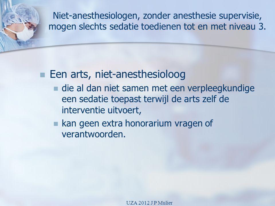 Een arts, niet-anesthesioloog