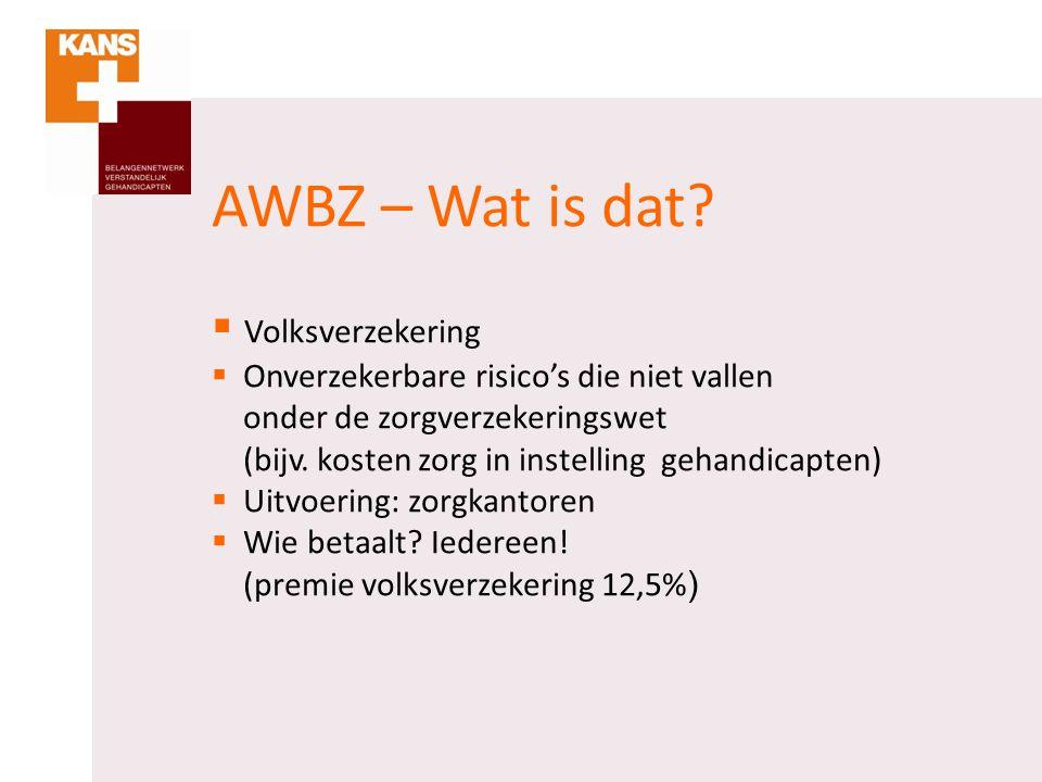 AWBZ – Wat is dat Volksverzekering