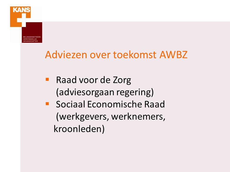Adviezen over toekomst AWBZ