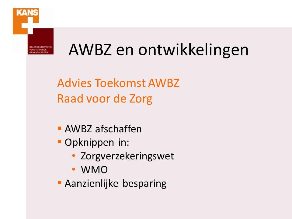 AWBZ en ontwikkelingen