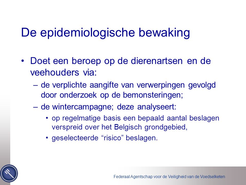 De epidemiologische bewaking
