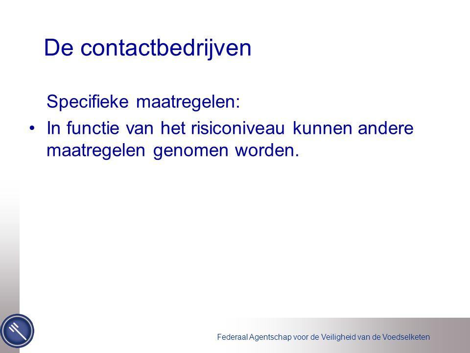 De contactbedrijven Specifieke maatregelen: