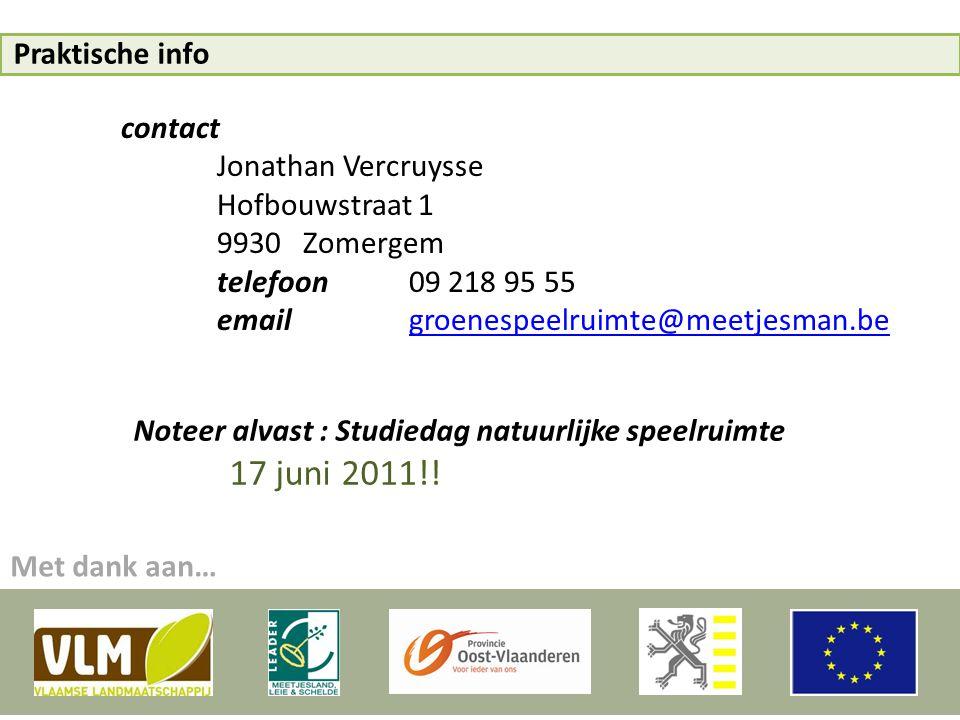 Praktische info contact. Jonathan Vercruysse. Hofbouwstraat 1. 9930 Zomergem. telefoon 09 218 95 55.