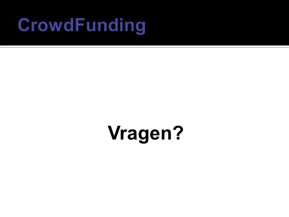CrowdFunding Vragen